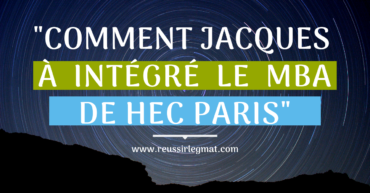 comment-jacques-a-integre-le-MBA-de-HEC-PARIS
